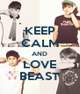 KEEP CALM AND LOVE BEAST - Personalised Poster A4 size