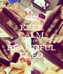 KEEP CALM AND LOVE BEAUTIFUL KLEO - Personalised Poster A4 size