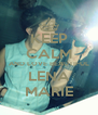KEEP CALM AND LOVE BEAUTIFUL LENA MARIE - Personalised Poster A4 size