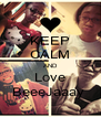 KEEP CALM AND Love BeeeJaaay  - Personalised Poster A4 size