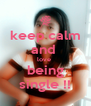 keep calm and  love  being single !! - Personalised Poster A4 size