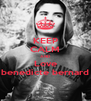 KEEP CALM AND Love benedicte bernard - Personalised Poster A4 size
