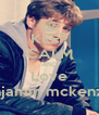 KEEP CALM AND Love Benjamin mckenzie.  - Personalised Poster A4 size