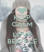 KEEP CALM AND LOVE BERTULE - Personalised Poster A4 size