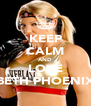 KEEP CALM AND LOVE BETH PHOENIX - Personalised Poster A4 size