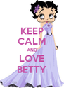 KEEP CALM AND LOVE BETTY - Personalised Poster A4 size
