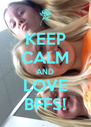 KEEP CALM AND LOVE BFFS! - Personalised Poster A4 size
