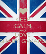 KEEP CALM AND LOVE BHABY GWAPO - Personalised Poster A4 size