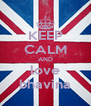 KEEP CALM AND love bhavina - Personalised Poster A4 size