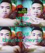 KEEP CALM AND LOVE bhocsxz jhay-ar - Personalised Poster A4 size