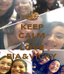 KEEP CALM AND LOVE BIA&VICKY - Personalised Poster A4 size