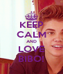 KEEP CALM AND LOVE BIBO! - Personalised Poster A4 size