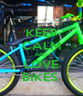 KEEP CALM AND LOVE BIKES  - Personalised Poster A4 size