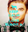 KEEP CALM AND LOVE BLAINE.A - Personalised Poster A4 size