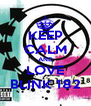 KEEP CALM AND LOVE BLINK 182 - Personalised Poster A4 size