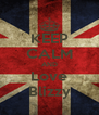 KEEP CALM AND Love Blizzy - Personalised Poster A4 size