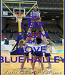 KEEP CALM AND LOVE BLUE HALLEY - Personalised Poster A4 size