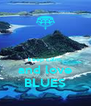 keep calm  and love BLUES - Personalised Poster A4 size