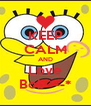 KEEP CALM AND Love Bob *--* - Personalised Poster A4 size