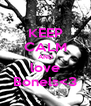 KEEP CALM AND love Bonels<3 - Personalised Poster A4 size