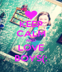KEEP CALM AND LOVE BOYS(: - Personalised Poster A4 size