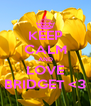 KEEP CALM AND LOVE BRIDGET <3 - Personalised Poster A4 size