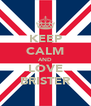 KEEP CALM AND LOVE BRISTER - Personalised Poster A4 size