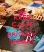 KEEP CALM AND LOVE BRITNEY SPEARS - Personalised Poster A4 size