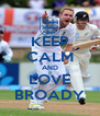 KEEP CALM AND LOVE BROADY - Personalised Poster A4 size