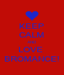 KEEP CALM AND LOVE  BROMANCE! - Personalised Poster A4 size