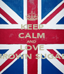 KEEP CALM AND LOVE BROWN SUGAR - Personalised Poster A4 size