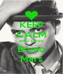 KEEP CALM AND LOVE Bruno Mars - Personalised Poster A4 size
