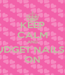 KEEP CALM AND LOVE BUDGET NAILS GELEEN ON - Personalised Poster A4 size