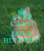 KEEP CALM AND LOVE BUNNIES! - Personalised Poster A4 size