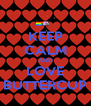 KEEP CALM AND LOVE BUTTERCUP - Personalised Poster A4 size