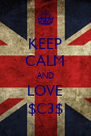 KEEP CALM AND LOVE $C3$ - Personalised Poster A4 size
