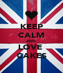 KEEP CALM AND LOVE  CAKES - Personalised Poster A4 size