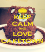 KEEP CALM AND LOVE CAKETOWN - Personalised Poster A4 size