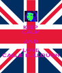 KEEP CALM AND LOVE CALLIE BULLOUGH - Personalised Poster A4 size
