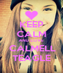 KEEP CALM AND LOVE  CALMELL TEAGLE - Personalised Poster A4 size