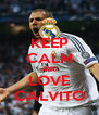 KEEP CALM AND LOVE CALVITO - Personalised Poster A4 size