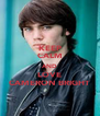 KEEP CALM AND LOVE CAMERON BRIGHT - Personalised Poster A4 size