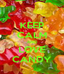 KEEP CALM AND LOVE CANDY - Personalised Poster A4 size