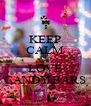 KEEP CALM AND LOVE CANDY BARS - Personalised Poster A4 size