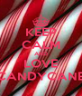 KEEP CALM AND LOVE CANDYCANE - Personalised Poster A4 size