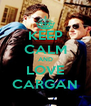 KEEP CALM AND LOVE CARGAN - Personalised Poster A4 size
