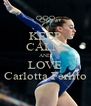 KEEP CALM AND LOVE Carlotta Ferlito - Personalised Poster A4 size