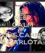 KEEP CALM AND LOVE CARMO E CARLOTA - Personalised Poster A4 size