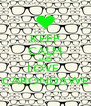 KEEP CALM AND LOVE  CARONDAWE - Personalised Poster A4 size