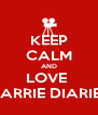 KEEP CALM AND LOVE  CARRIE DIARIES - Personalised Poster A4 size